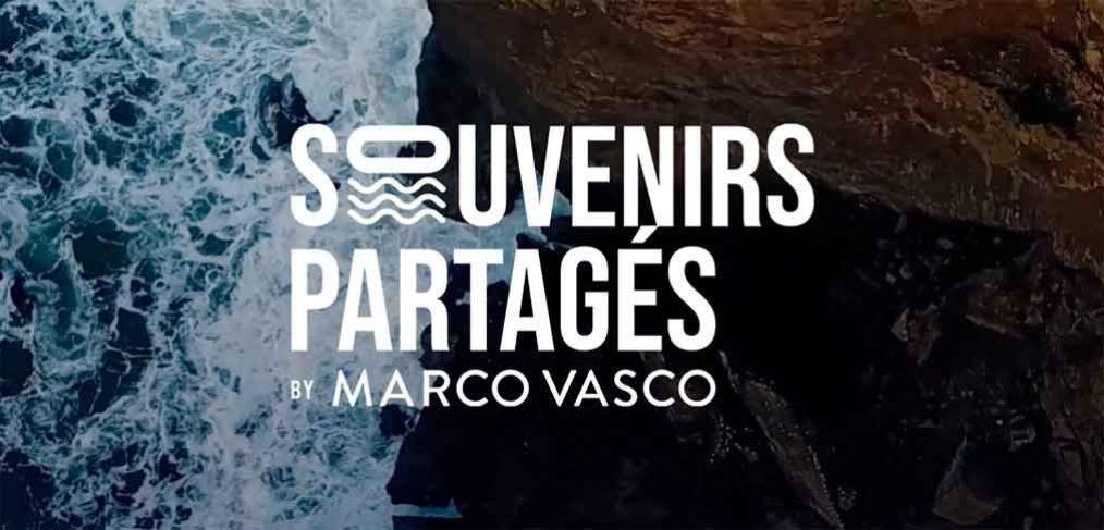 Souvenirs Partagés MARCO VASCO